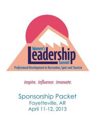 Sponsorship Packet Fayetteville, AR April 11-12, 2013
