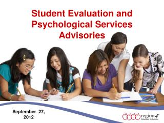 Student Evaluation and Psychological Services Advisories