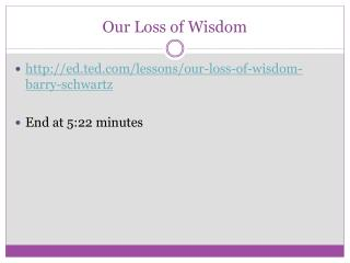 Our Loss of Wisdom