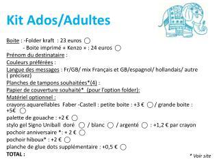 Kit Ados/Adultes