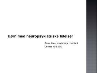 Børn med neuropsykiatriske lidelser