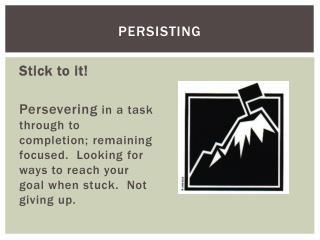 Persisting
