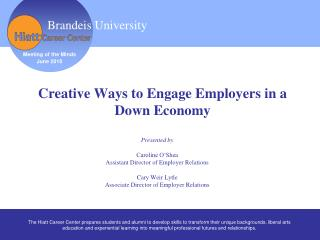 Creative Ways to Engage Employers in a Down Economy