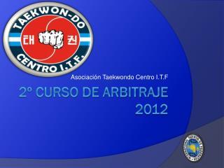 2º Curso de Arbitraje 2012