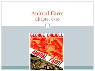 Animal Farm Chapter 8-10