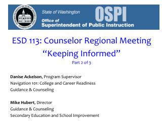 """ESD 113: Counselor Regional Meeting """"Keeping Informed"""" Part 2 of 3"""