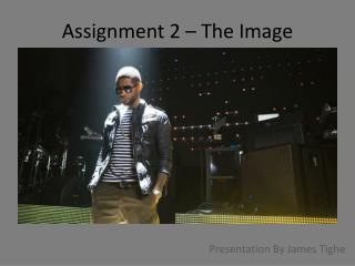 Assignment 2 � The Image Lauren Greenfield