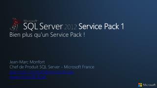 Service Pack 1 Bien plus qu'un Service Pack !