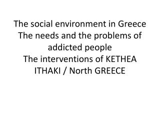 The social environment(Greece)