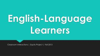 English-Language Learners
