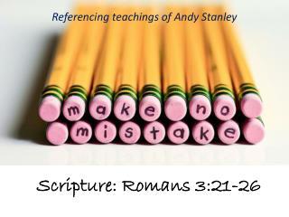 Scripture: Romans 3:21-26