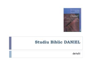 Studiu Biblic  DANIEL