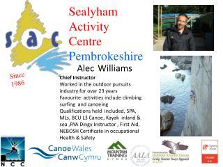 Sealyham A ctivity C entre Pembrokeshire