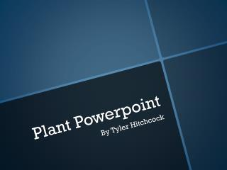 Plant  P owerpoint