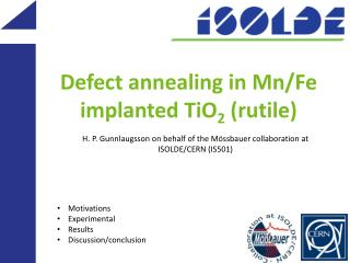 Defect annealing in  Mn /Fe implanted TiO 2  (rutile)