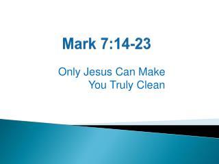 Mark 7:14-23