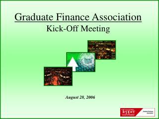 Graduate Finance Association Kick-Off Meeting