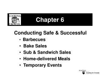 Cooking for Crowds Chapter 6