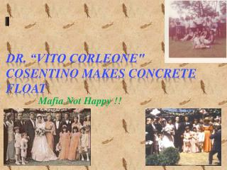 """Dr. """"Vito Corleone"""" Cosentino Makes Concrete Float"""