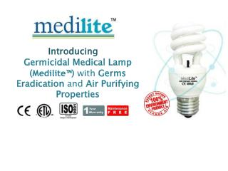 Germicidal Medical Lamp  ( Medilite ™ )  with  Germs Eradication  and  Air Purifying Properties
