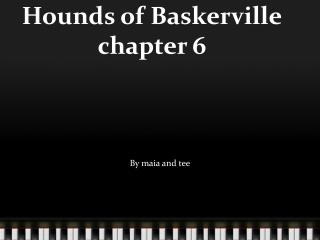 Hounds of Baskerville chapter 6