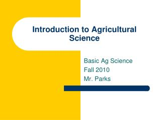 Introduction to Agricultural Science