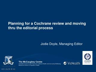 Planning for a Cochrane review and moving thru the editorial process