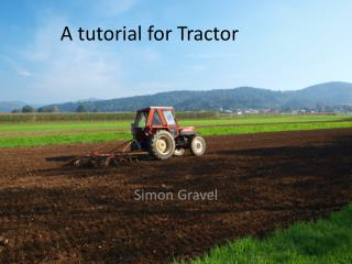 A tutorial for Tractor