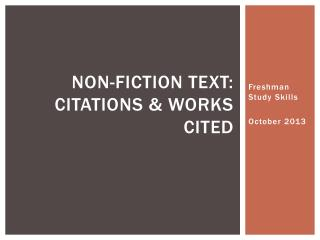 Non-Fiction Text: Citations & Works Cited
