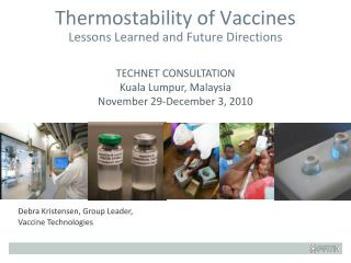 Thermostability  of Vaccines Lessons Learned and Future Directions