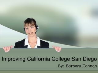 Improving California College San Diego