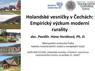 Holandské vesničky v Čechách: Empirický výzkum moderní  rurality