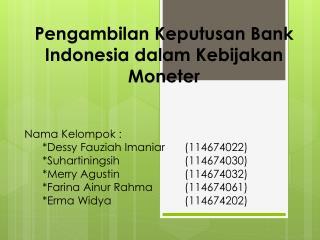 Pengambilan Keputusan Bank Indonesia dalam Kebijakan Moneter