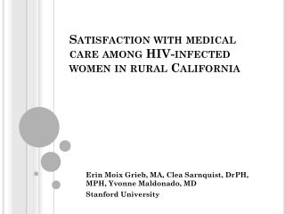 Satisfaction with medical care among HIV-infected women in rural California