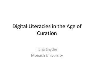 Digital Literacies in the Age of Curation