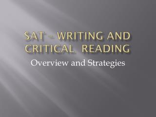 SAT –  writing and CRITICAL   READING