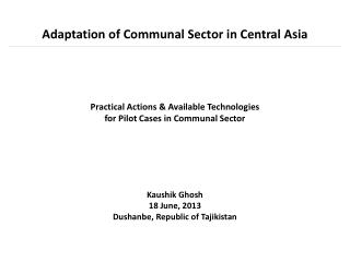 Adaptation of Communal Sector in Central Asia
