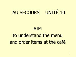 Au caf  - buying caf  items