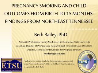 Pregnancy Smoking And Child Outcomes from birth to 15 Months: Findings from Northeast Tennessee