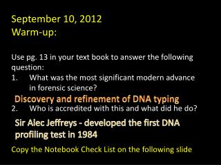 September 10, 2012 Warm-up: Use pg. 13 in your text book to answer the following question: