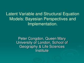 Latent Variable and Structural Equation Models: Bayesian Perspectives and Implementation.