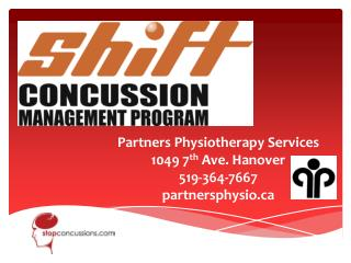 Partners Physiotherapy Services 1049 7 th  Ave. Hanover 519-364-7667 p artnersphysio