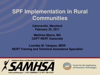 SPF Implementation in Rural Communities