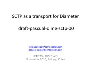 SCTP as a transport for Diameter  draft-pascual-dime-sctp-00