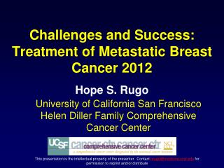 Challenges and Success:  Treatment of Metastatic Breast Cancer 2012