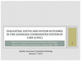Evaluating Youth and System Outcomes in the Louisiana Coordinated System of Care (CSoC )