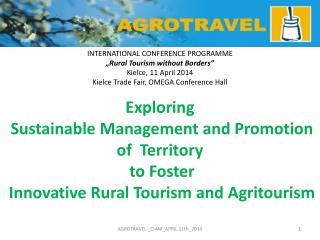 "INTERNATIONAL CONFERENCE PROGRAMME ""Rural Tourism without Borders"" Kielce, 11 April 2014"