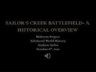 Sailor's Creek Battlefield- A Historical Overview