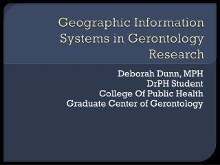 Geographic Information Systems in Gerontology Research