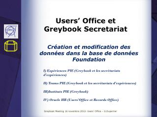 Users' Office et  Greybook  Secretariat